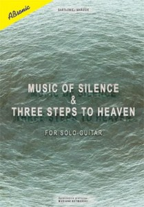 "Absonic ""Music of Silence & Three Steps to Heaven for solo guitar"""